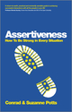 Assertiveness: How To Be Strong In Every Situation (0857083686) cover image