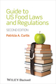 Guide to US Food Laws and Regulations, 2nd Edition (1118227786) cover image