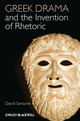 Greek Drama and the Invention of Rhetoric (1118357086) cover image
