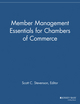 Member Management Essentials for Chambers of Commerce (1118690486) cover image