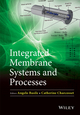 Integrated Membrane Systems and Processes (1118739086) cover image