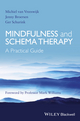 Mindfulness and Schema Therapy: A Practical Guide (1118753186) cover image