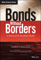 Bonds without Borders: A History of the Eurobond Market (1118843886) cover image