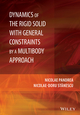 Dynamics of the Rigid Solid with General Constraints by a Multibody Approach (1118954386) cover image