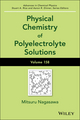 Advances in Chemical Physics, Volume 158: Physical Chemistry of Polyelectrolyte Solutions (1119057086) cover image