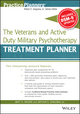 The Veterans and Active Duty Military Psychotherapy Treatment Planner, with DSM-5 Updates (1119063086) cover image