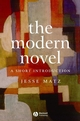 The Modern Novel: A Short Introduction (1405100486) cover image