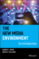 The New Media Environment: An Introduction (1405127686) cover image