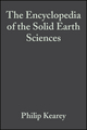 The Encyclopedia of the Solid Earth Sciences (1444313886) cover image