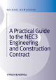 A Practical Guide to the NEC3 Engineering and Construction Contract (1444336886) cover image