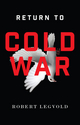 Return to Cold War (1509501886) cover image