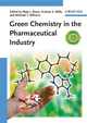 Green Chemistry in the Pharmaceutical Industry (3527324186) cover image