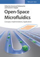 Open-Space Microfluidics: Concepts, Impementations, Applications (3527340386) cover image