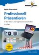 Professionell Präsentieren: in den Natur- und Ingenieurwissenschaften, 2nd Edition (3527674586) cover image