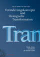 Veränderungskonzepte und Strategische Transformation: Trends, Krisen, Innovationen als Chancen nutzen (3895787086) cover image