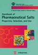 Handbook of Pharmaceutical Salts Properties, Selection, and Use (3906390586) cover image