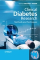 Clinical Diabetes Research: Methods and Techniques (0470017287) cover image