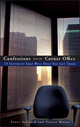 Confessions from the Corner Office: 15 Instincts That Will Help You Get There (0470126787) cover image