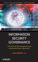 Information Security Governance: A Practical Development and Implementation Approach (0470131187) cover image