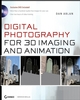 Digital Photography for 3D Imaging and Animation (0470165987) cover image