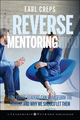 Reverse Mentoring: How Young Leaders Can Transform the Church and Why We Should Let Them (0470188987) cover image