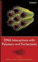 DNA Interactions with Polymers and Surfactants (0470258187) cover image