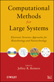 Computational Methods for Large Systems: Electronic Structure Approaches for Biotechnology and Nanotechnology  (0470487887) cover image
