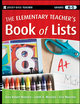 The Elementary Teacher's Book of Lists (0470501987) cover image