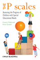 The P scales: Assessing the Progress of Children with Special Educational Needs (0470518987) cover image