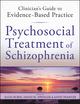 Psychosocial Treatment of Schizophrenia (0470542187) cover image