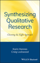Synthesizing Qualitative Research: Choosing the Right Approach (0470656387) cover image