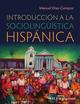 Introducción a la sociolingüística hispánica (0470657987) cover image