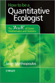 How to be a Quantitative Ecologist: The 'A to R' of Green Mathematics and Statistics (0470699787) cover image