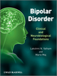 Bipolar Disorder: Clinical and Neurobiological Foundations (0470721987) cover image