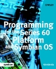 Programming for the Series 60 Platform and Symbian OS (0470849487) cover image