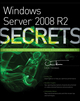 Windows Server 2008 R2 Secrets (0470886587) cover image