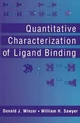 Quantitative Characterization of Ligand Binding (0471059587) cover image