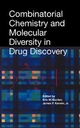 Combinatorial Chemistry and Molecular Diversity in Drug Discovery (0471155187) cover image
