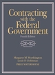 Contracting with the Federal Government, 4th Edition (0471242187) cover image
