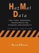 HazMat Data: For First Response, Transportation, Storage, and Security, 2nd Edition (0471273287) cover image