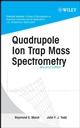 Quadrupole Ion Trap Mass Spectrometry, 2nd Edition
