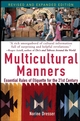 Multicultural Manners: Essential Rules of Etiquette for the 21st Century, Revised Edition (0471684287) cover image