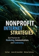 Nonprofit Internet Strategies: Best Practices for Marketing, Communications, and Fundraising Success (0471691887) cover image