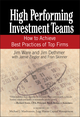 High Performing Investment Teams: How to Achieve Best Practices of Top Firms (0471770787) cover image