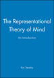 The Representational Theory of Mind: An Introduction (0631164987) cover image