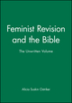 Feminist Revision and the Bible: The Unwritten Volume (0631187987) cover image