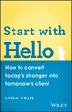 Start with Hello: How to Convert Today's Stranger into Tomorrow's Client (0730304787) cover image