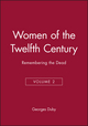 Women of the Twelfth Century, Volume 2, Remembering the Dead (0745619487) cover image