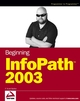 Beginning InfoPath 2003 (0764579487) cover image