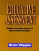 Educative Assessment: Designing Assessments to Inform and Improve Student Performance (0787908487) cover image